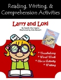 """Larry and Loki"" Guided Reading Program Activities"