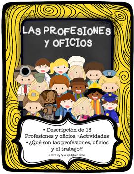 Jobs and Professions «Las profesiones y Oficios»