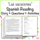 'Las vacaciones' Spanish Vacation & Travel Reading with Questions & Activities!