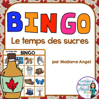 """""""Le temps des sucres"""" Themed Bingo Game in French"""