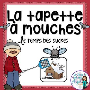 """Le temps des sucres"" Themed Game in French - La tapette à mouches"