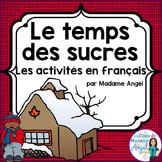 """Le temps des sucres"" Themed Vocabulary Activities in French"