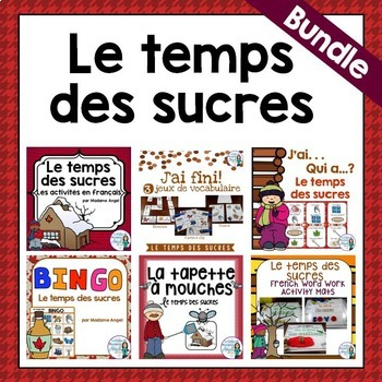 """""""Le temps des sucres"""" Themed Vocabulary BUNDLE in French"""
