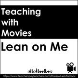 """Lean on Me"" Movie Guide"