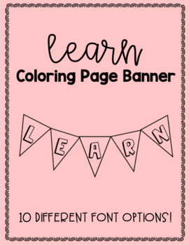 """Learn"" Printable DIY Coloring Page Banner Classroom Decor"