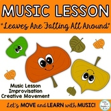 "Music Lesson:""Leaves Are Falling All Around"" TEACHING VIDE"