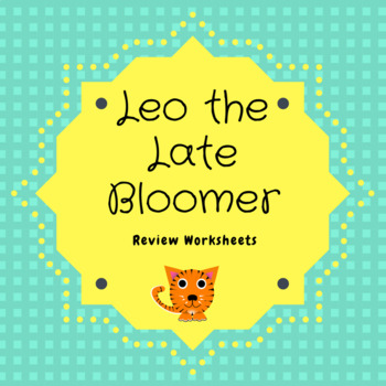 """""""Leo the Late Bloomer"""" review worksheets"""