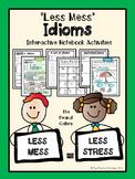 """Less Mess"" Idioms Interactive Notebook Activities"