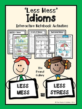 """Less Mess"" Idioms Interactive Notebook Activities"