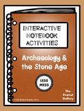 """Less Mess"" Archaeology & the Stone Age Interactive Notebook Activities"