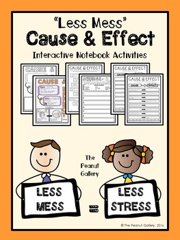 """""""Less Mess"""" Cause & Effect Interactive Notebook Activities"""