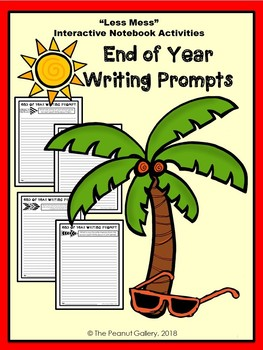"""Less"" Mess"" End of Year Writing Prompt Pages: Interactive Notebook Activity"