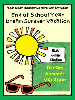 """""""Less Mess"""" Summer/End of Year Dream Vacation: Interactive Notebook Activity"""