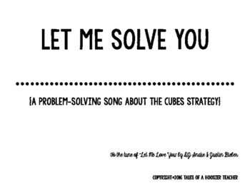 """""""Let Me Solve You"""" CUBES Problem Solving Song (tune of JB's Let Me Love You)"""