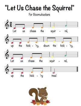 """""""Let Us Chase the Squirrel"""" for Boomwhackers"""