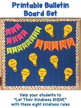 """Let Your Kindness SHINE"" Bulletin Board Set--Promote Classroom Kindness"