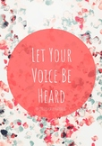 """""""Let Your Voice Be Heard"""" - Quote Poster"""