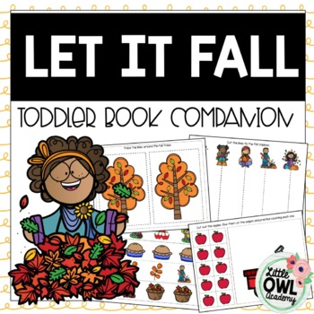 """Let it Fall"" Toddler Curriculum"