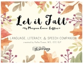 """Let it Fall"" by M. Cocca-Leffler: a Language, Literacy, and Speech Companion"