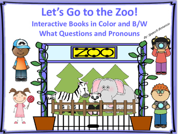 """""""Let's Go to the Zoo"""" Adapted Books (Color and B/W) - Pronouns and WH Q's"""