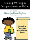 """""""Let's Read About George Washington"""" Activities for Guided Reading & Writing"""