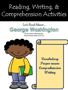"""Let's Read About George Washington"" Activities for Guided Reading & Writing"