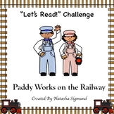 """""""Let's Read"""" Challenge: Paddy Works on the Railway"""