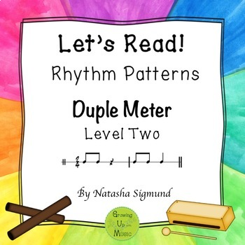 """Let's Read!"" Rhythm Patterns: Duple Meter, Level 2"