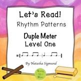 """Let's Read!"" Rhythm Patterns: Duple Meter, Level 1"