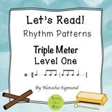 """Let's Read!"" Rhythm Patterns: Triple Meter, Level 1"