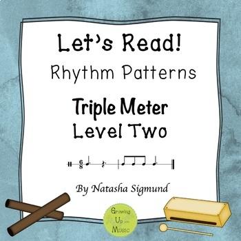 """Let's Read!"" Rhythm Patterns: Triple Meter, Level 2"