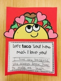 """""""Let's Taco 'Bout How Much I Love You"""" - A Valentine's Day"""
