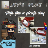 [Let's play ! ] Matching game : Talk like a pirate day