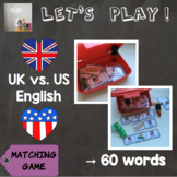 [Let's play ! ] Matching game : UK English vs. US English