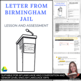 """MLK Jr. """"Letter From Birmingham Jail"""" RHETORICAL ANALYSIS Lesson, Assessment"""