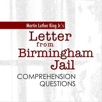 letter from the birmingham jail quot letter from birmingham quot comprehension questions by 12025 | original 2271741 1