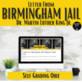 """Letter from Birmingham Jail"" SELF GRADING Quiz"