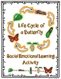 """Life Cycle of a Butterfly"" Student Social Emotional Learning Activity"