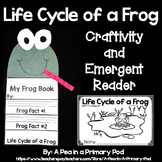 """Life Cycle of a Frog"" (A Spring Emergent Craftivity and Reader Dollar Deal)"