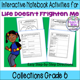 """""""Life Doesn't Frighten Me"""" Interactive Notebook ELA Collections Grade 6"""