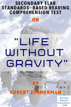 """Life Without Gravity"" Nonfiction by Robert Zimmerman Reading Test"