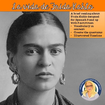 """Life of Frida Kahlo"" Intermediate Reading and Activity Pack"