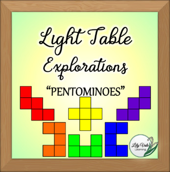 """*Light Table Explorations- PENTOMINOES"""" by LilyVale Learning"""