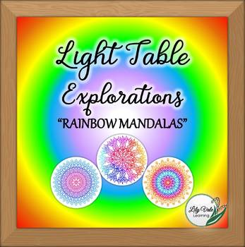 """**Light Table Explorations- """"Rainbow Mandalas"""" by LilyVale Learning"""