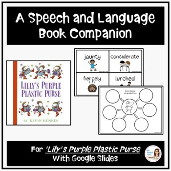 """Lilly's Purple Plastic Purse"" by Kevin Henkes, A Speech and Language Companion"