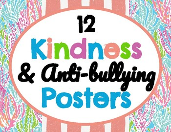 *Lily Pulitzer* Style *Kindness & Anti-Bullying Posters* (12 total)