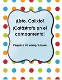 ¡Listo Calixto! Catástrofe en el Campamiento: paquete de comprensión