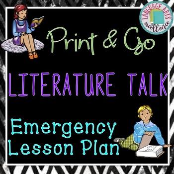 """Literature Talk"" Print & Go Emergency ELA Lesson Plan"
