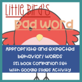 """Little Bird's Bad Word:""Activity set on expected/unexpected behavior & language"