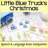 """Little Blue Truck's Christmas"" Speech and Language Book C"